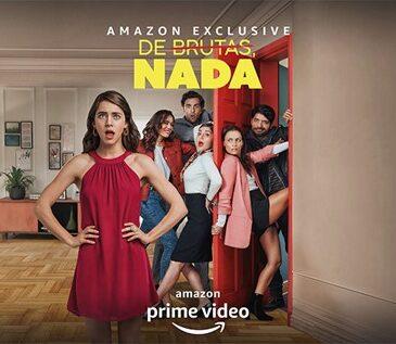Amazon Prime Video lanzó el tráiler oficial de la divertidísima comedia dramática, De Brutas Nada. La serie se estrenará este 6 de noviembre
