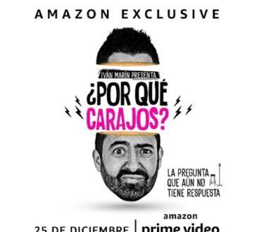 Amazon Prime Video presenta su especial de comedia con Iván Marín, ¿Por qué carajos? el cual se estrenará el 25 de diciembre