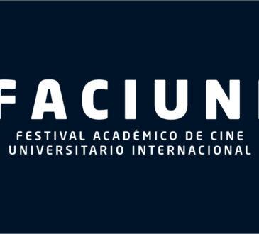 El Festival Académico de Cine Universitario Internacional, FACIUNI, amplía su compromiso e invita a los estudiantes de cine a participar en su convocatoria.