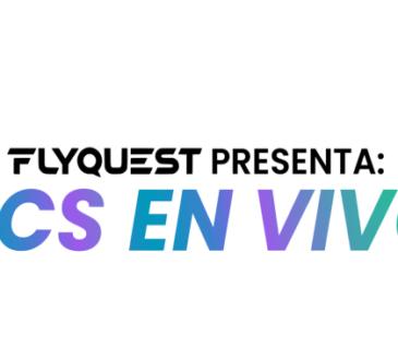 Flyquest este viernes comenzará de presentar un co-stream de la LCS en español para toda la temporada regular y eliminatorias del 2021 la LCS